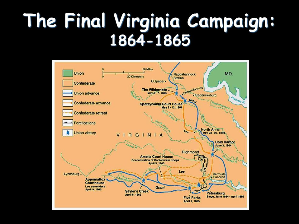 The Final Virginia Campaign: 1864-1865