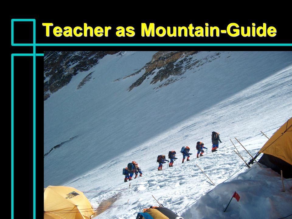 Teacher as Mountain-Guide