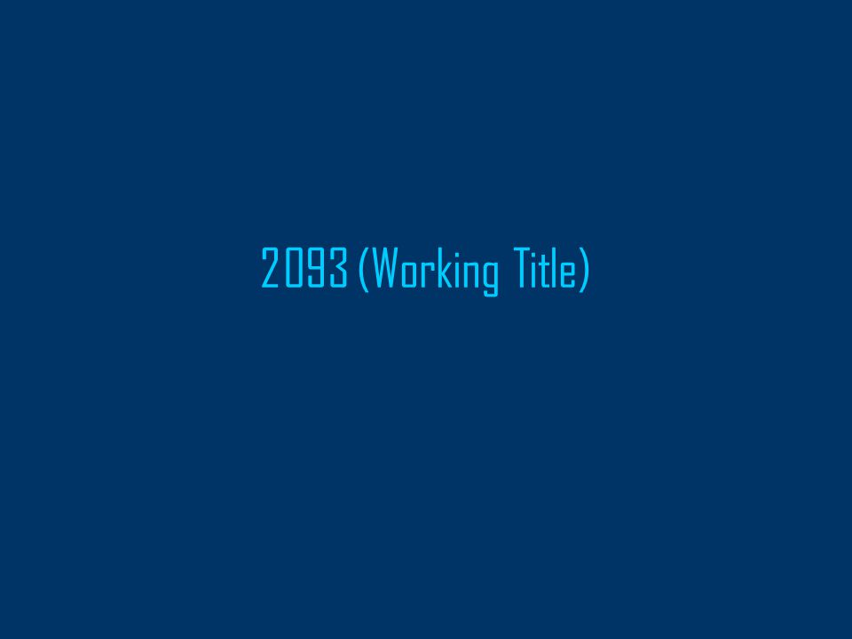 2093 (Working Title)