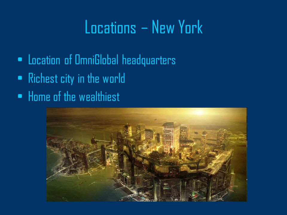 Locations – Boston Slum, housing those relocated from other major cities after the stock market crash Destroyed by fire, and cordoned off by OmniSec, OmniGlobal's security forces