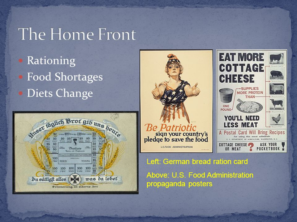 Rationing Food Shortages Diets Change Left: German bread ration card Above: U.S.