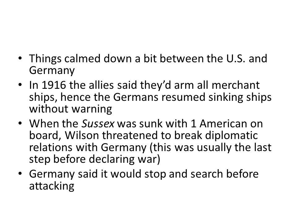 Things calmed down a bit between the U.S.