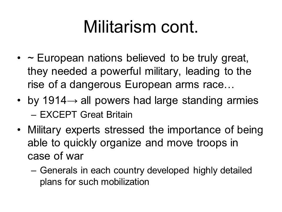 Militarism cont.