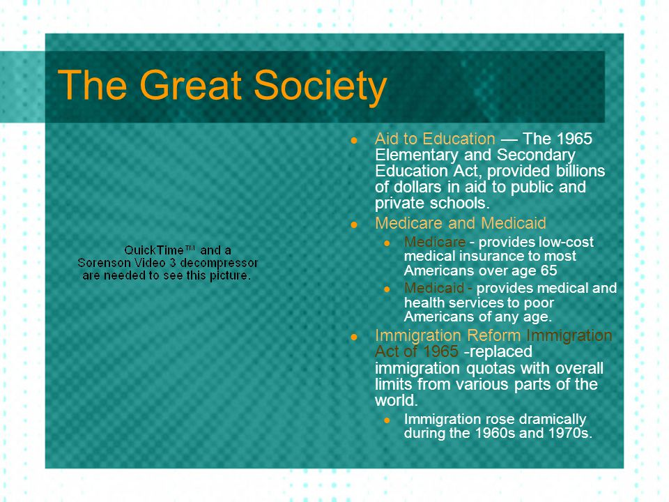 The Great Society Aid to Education — The 1965 Elementary and Secondary Education Act, provided billions of dollars in aid to public and private school