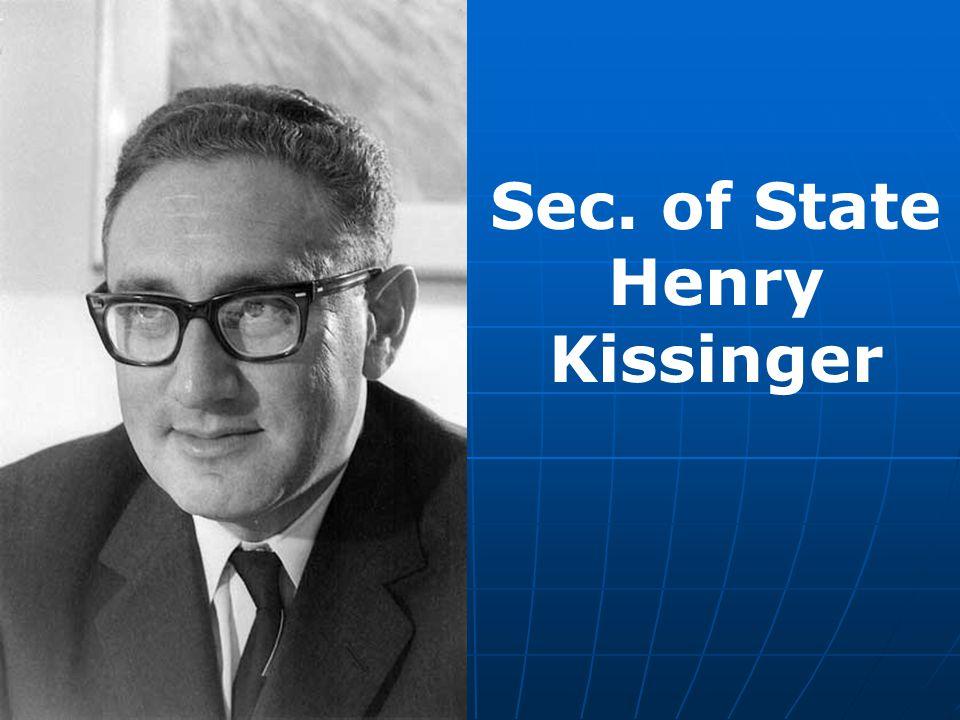 Sec. of State Henry Kissinger