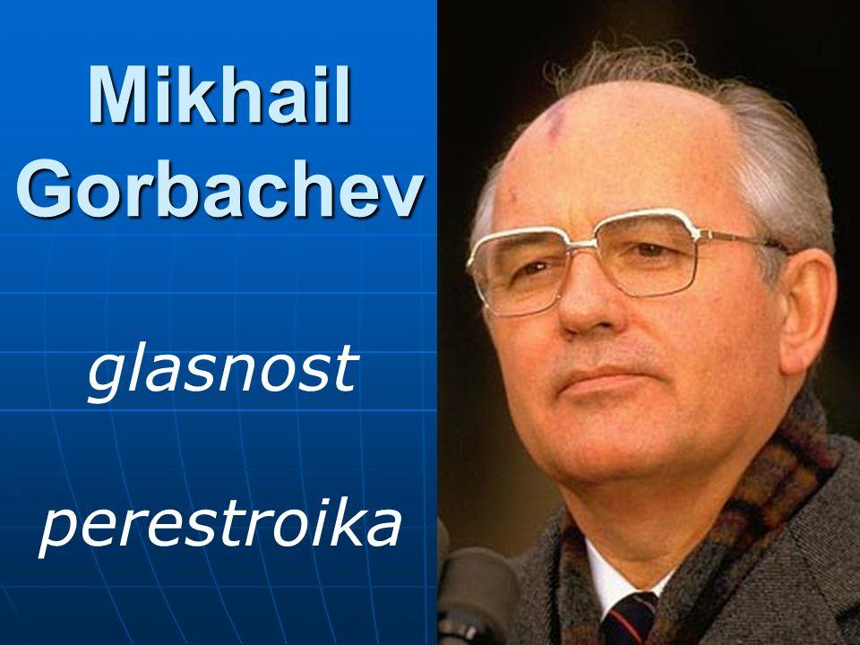 Mikhail Gorbachev glasnost perestroika