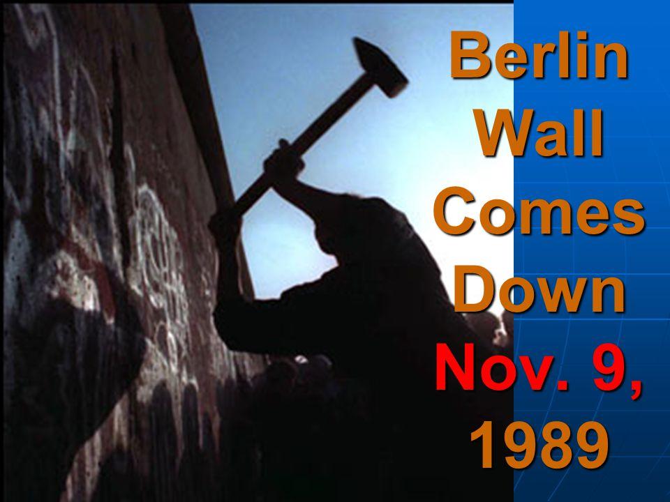 Berlin Wall Comes Down Nov. 9, 1989