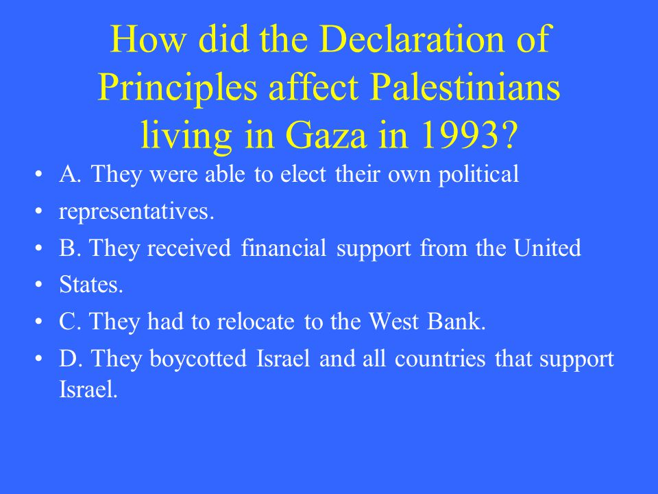 How did the Declaration of Principles affect Palestinians living in Gaza in 1993.