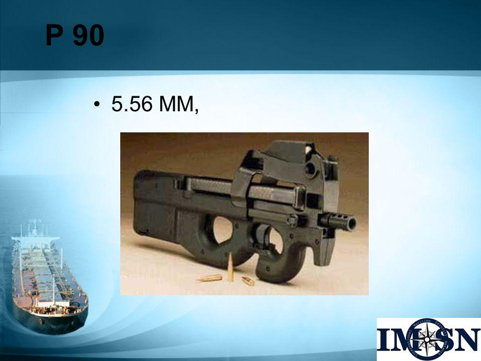 P 90 5.56 MM,