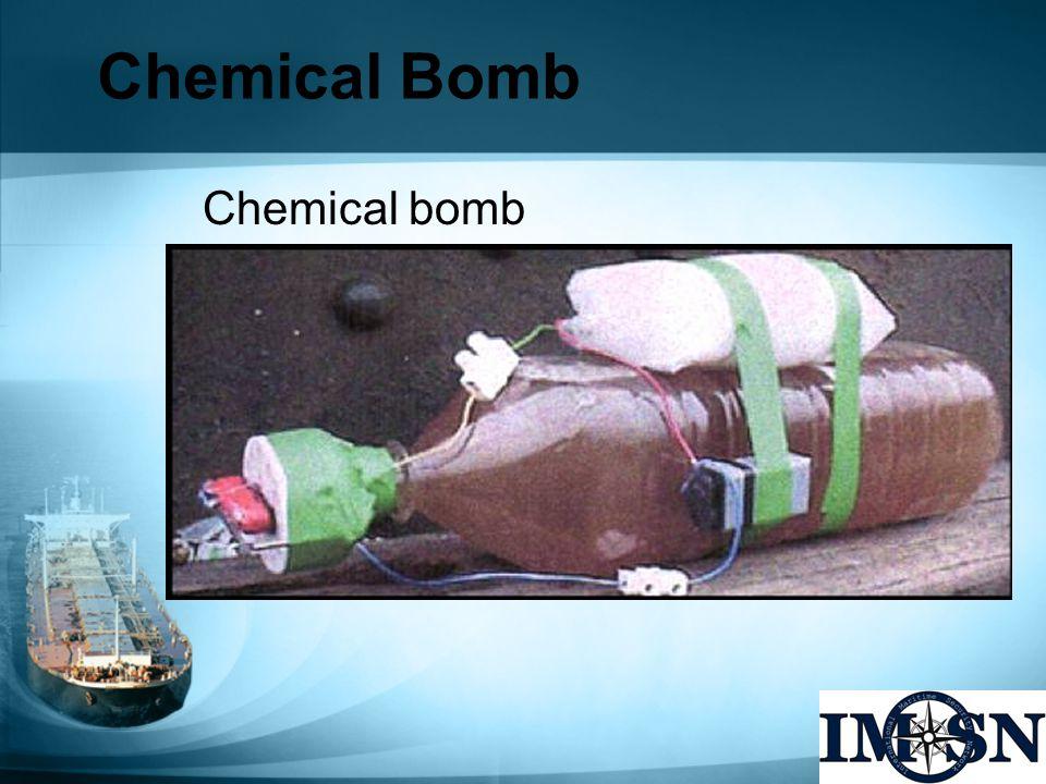 Chemical Bomb Chemical bomb