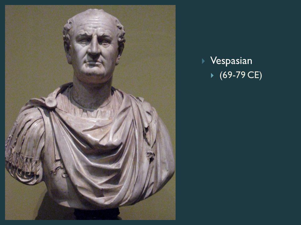  Vespasian  (69-79 CE)