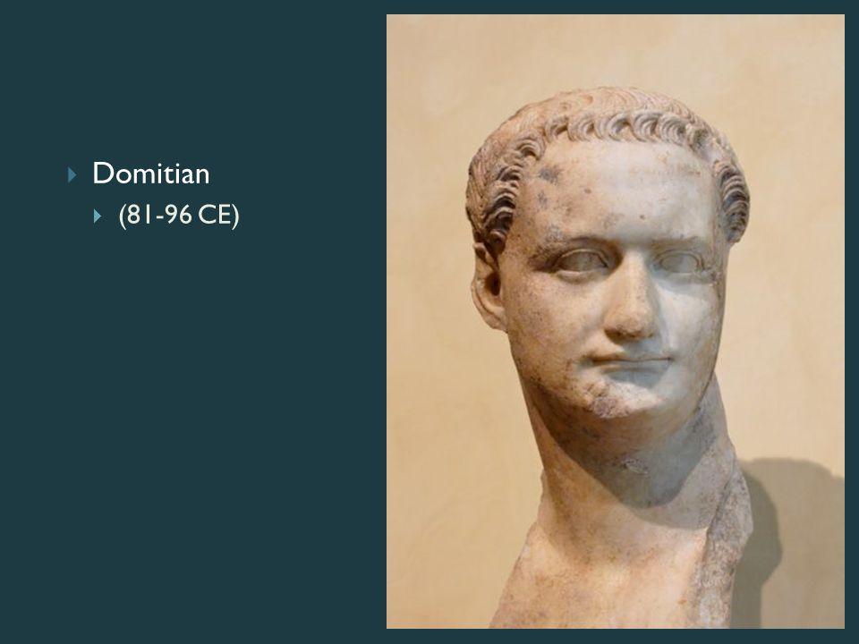  Domitian  (81-96 CE)