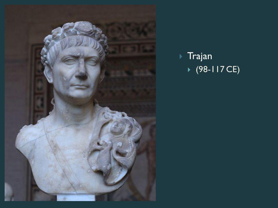  Trajan  (98-117 CE)