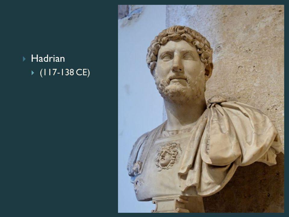  Hadrian  (117-138 CE)