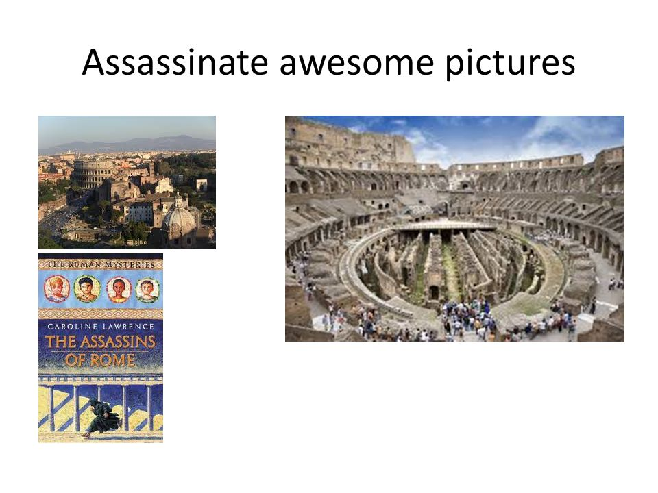 Assassinate awesome pictures
