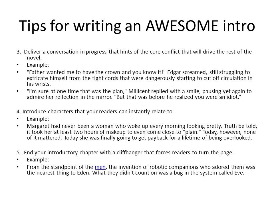 Tips for writing an AWESOME intro 3.