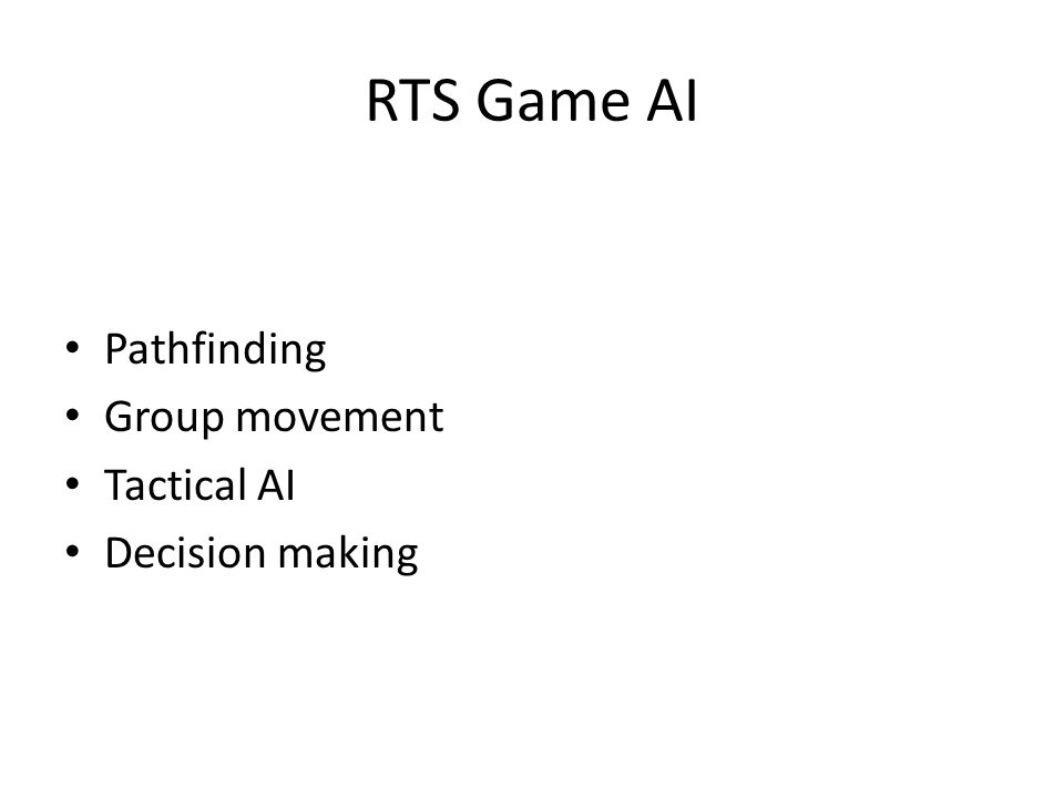 RTS Game AI Pathfinding Group movement Tactical AI Decision making