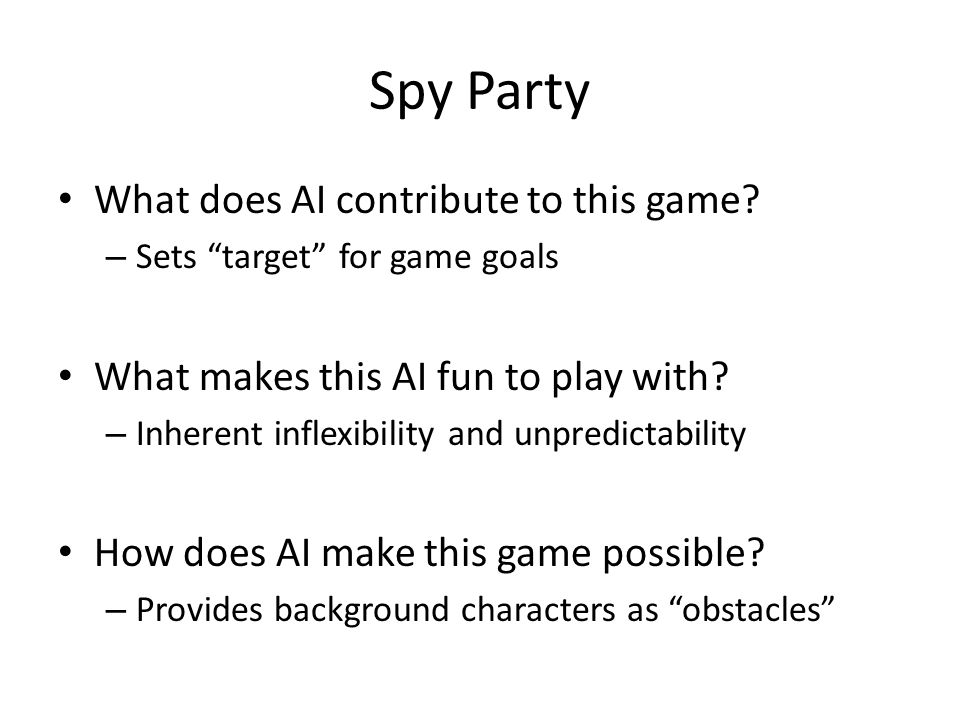 Spy Party What does AI contribute to this game.