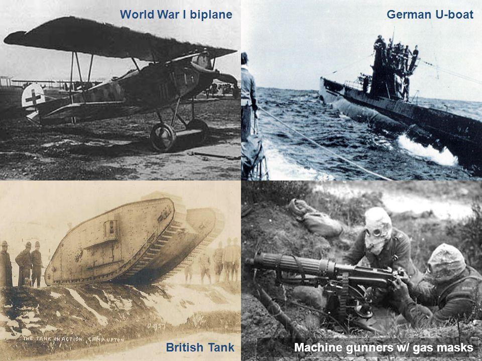 World War I biplane Machine gunners w/ gas masksBritish Tank German U-boat