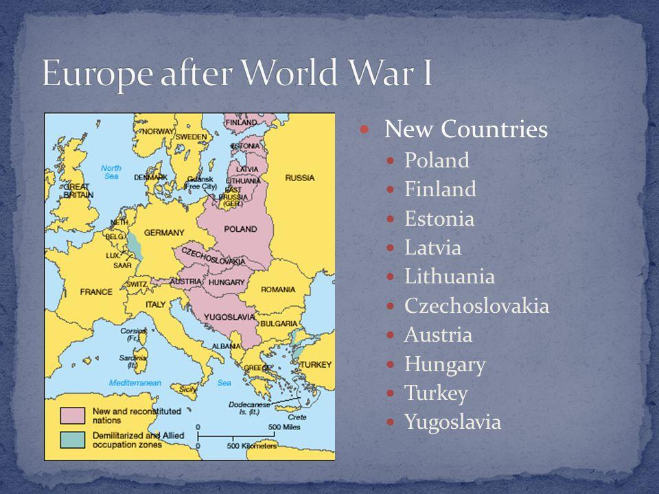 New Countries Poland Finland Estonia Latvia Lithuania Czechoslovakia Austria Hungary Turkey Yugoslavia