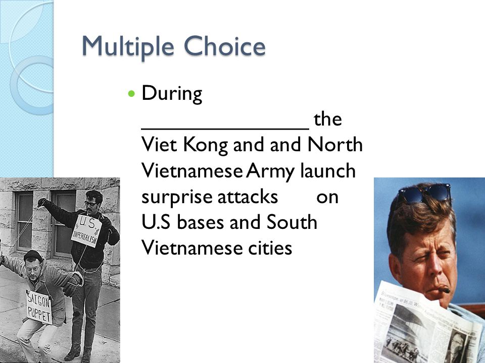 Multiple Choice The 2 groups that the U.S population divides into regarding the Vietnam War are the