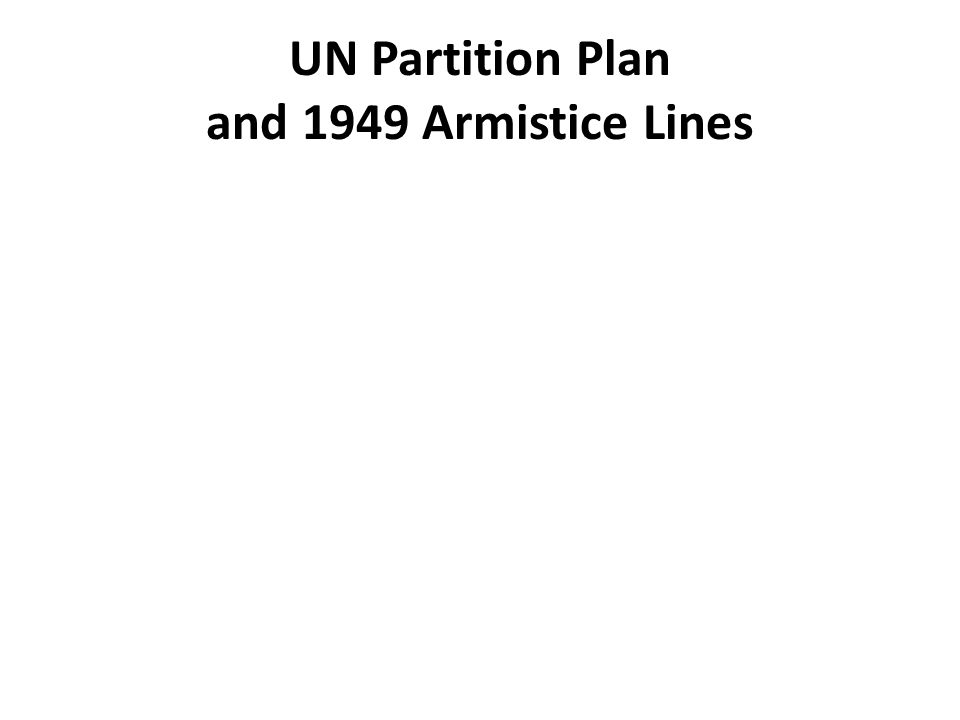 UN Partition Plan and 1949 Armistice Lines