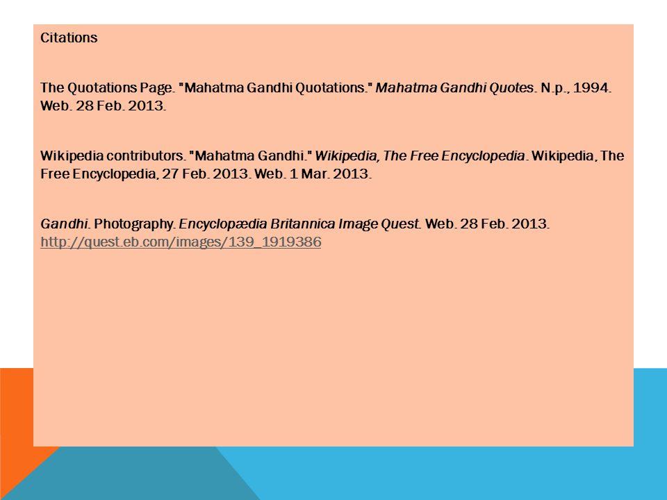 Citations The Quotations Page. Mahatma Gandhi Quotations. Mahatma Gandhi Quotes.