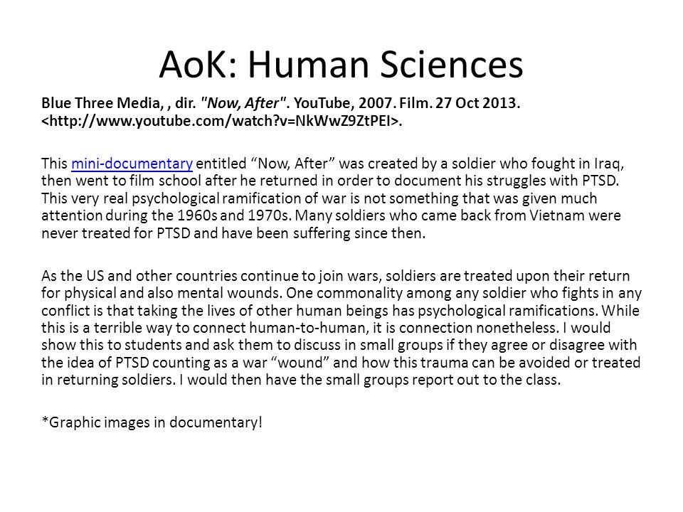 AoK: Human Sciences Blue Three Media,, dir. Now, After .