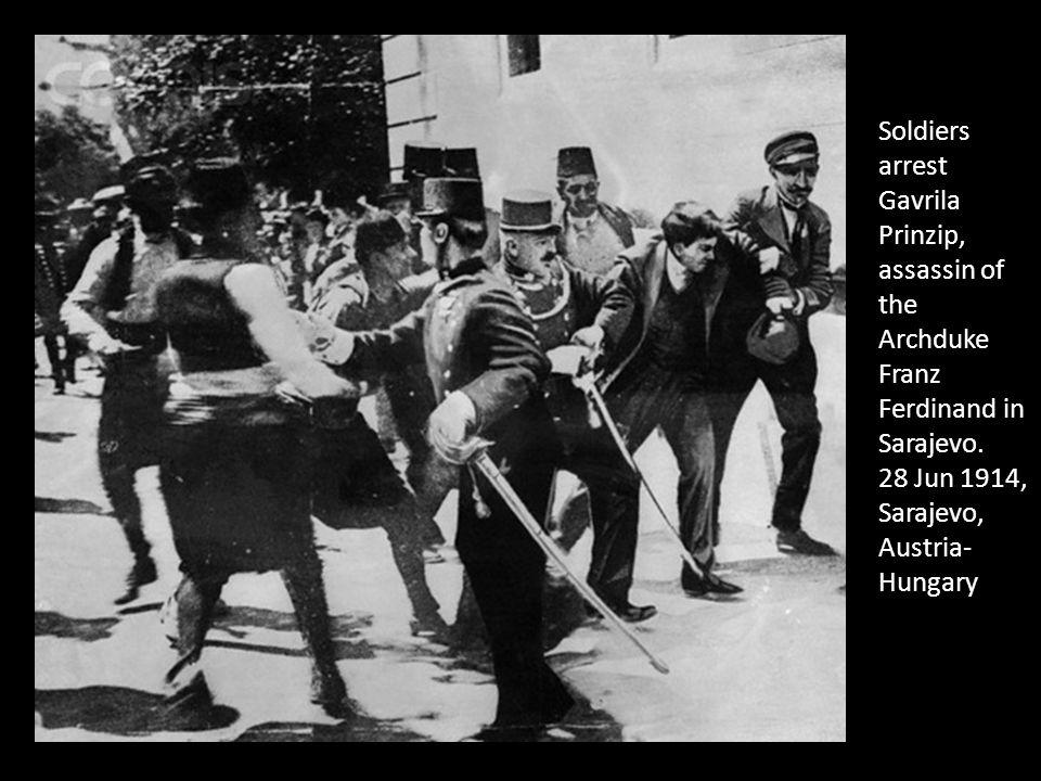 Soldiers arrest Gavrila Prinzip, assassin of the Archduke Franz Ferdinand in Sarajevo.