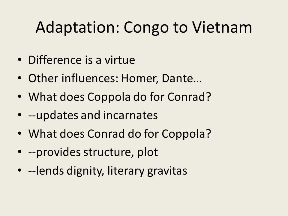 Adaptation: Congo to Vietnam Is Conrad racist.Is Coppola racist.