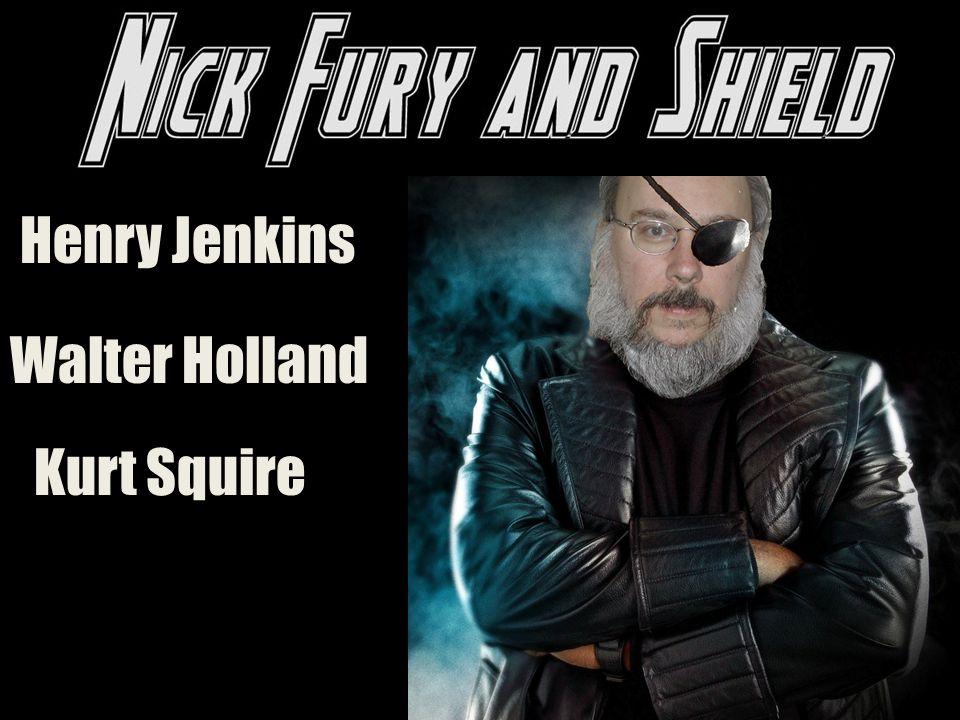 Henry Jenkins Kurt Squire Walter Holland