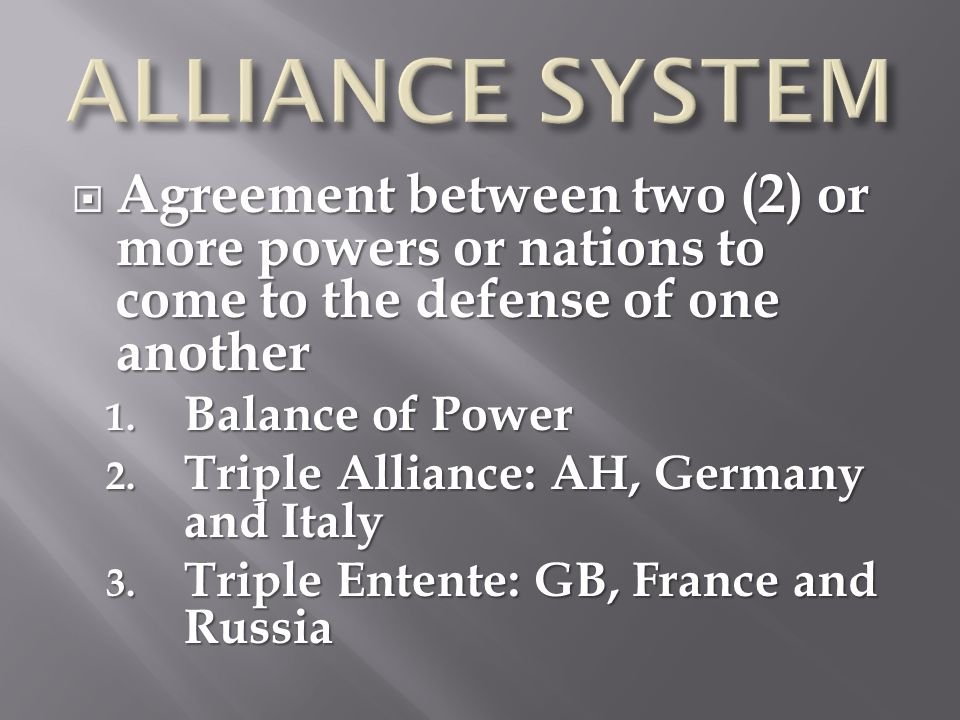  Agreement between two (2) or more powers or nations to come to the defense of one another 1.