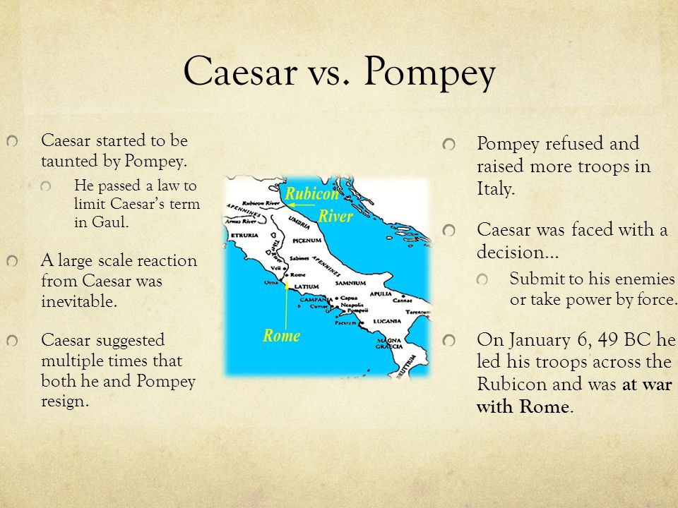 Civil War Pompey was not prepared for the swiftness of Caesar.
