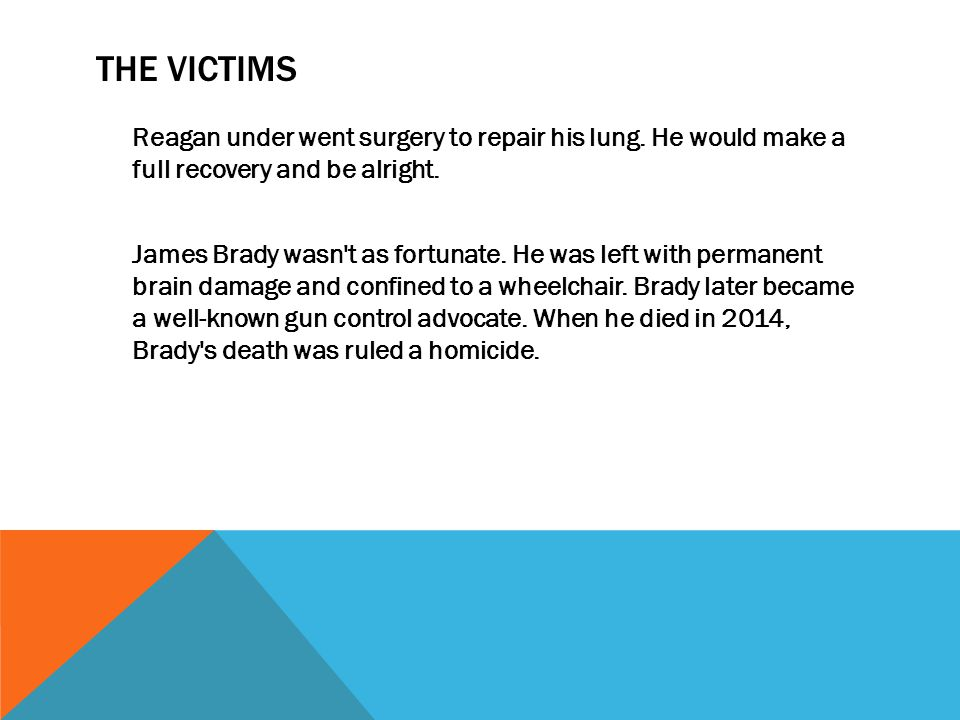 THE VICTIMS Reagan under went surgery to repair his lung.