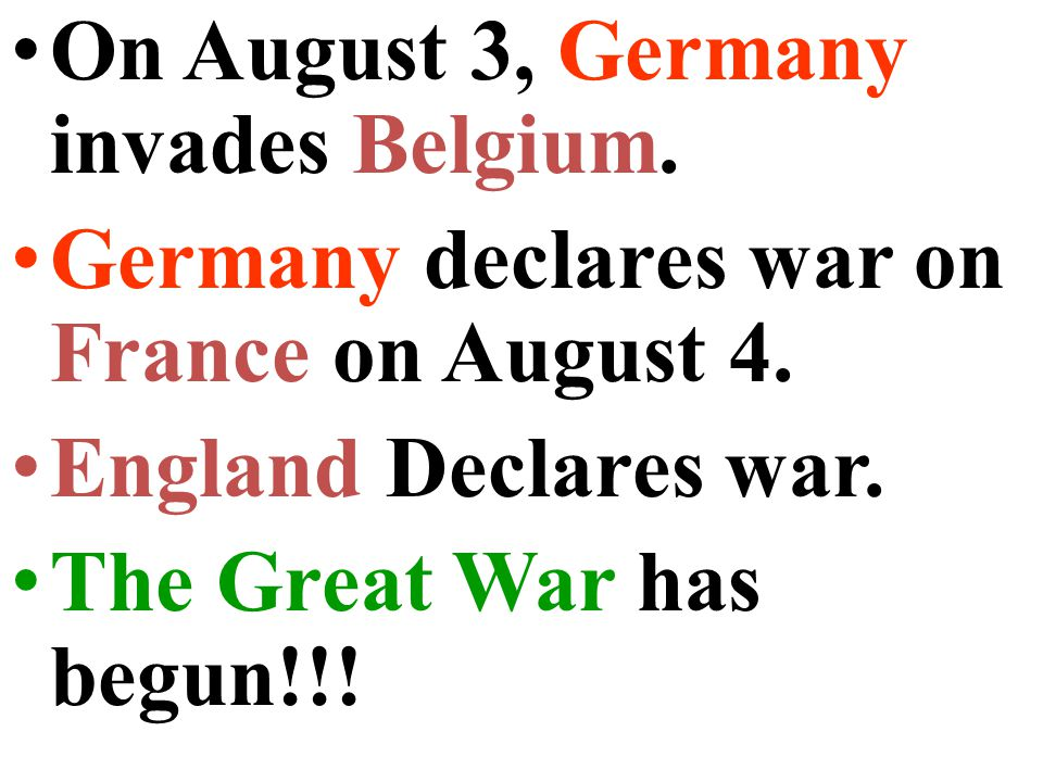 When Serbia refuses war is declared! The Guns of August!!