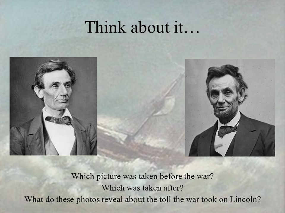Think about it… Which picture was taken before the war.