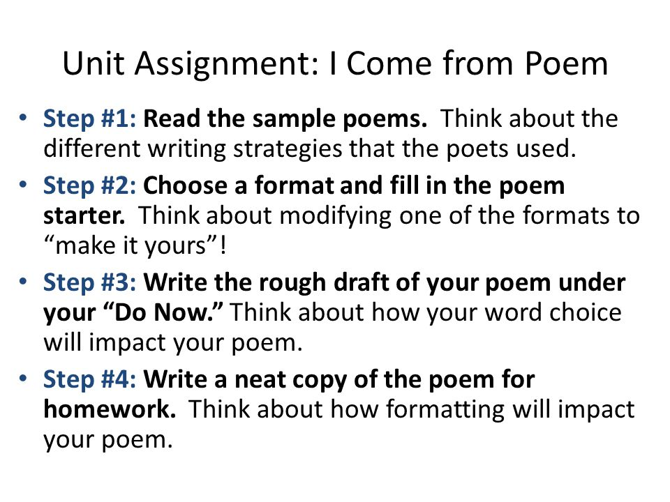 Unit Assignment: I Come from Poem Step #1: Read the sample poems.