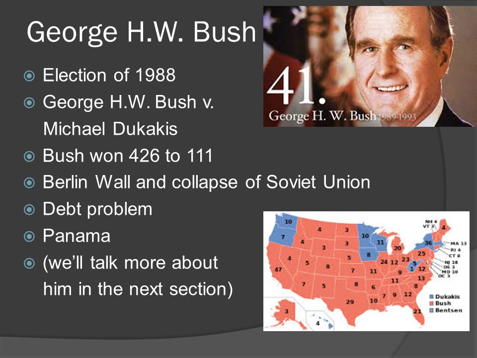George H.W. Bush  Election of 1988  George H.W.