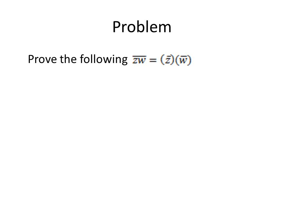 Problem Prove the following