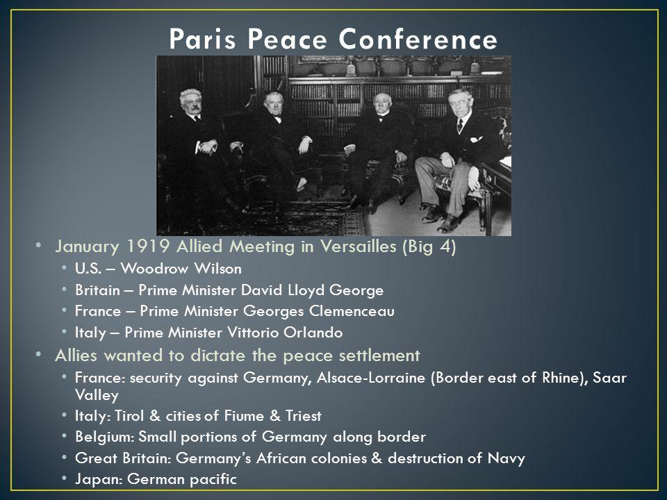 January 1919 Allied Meeting in Versailles (Big 4) U.S.