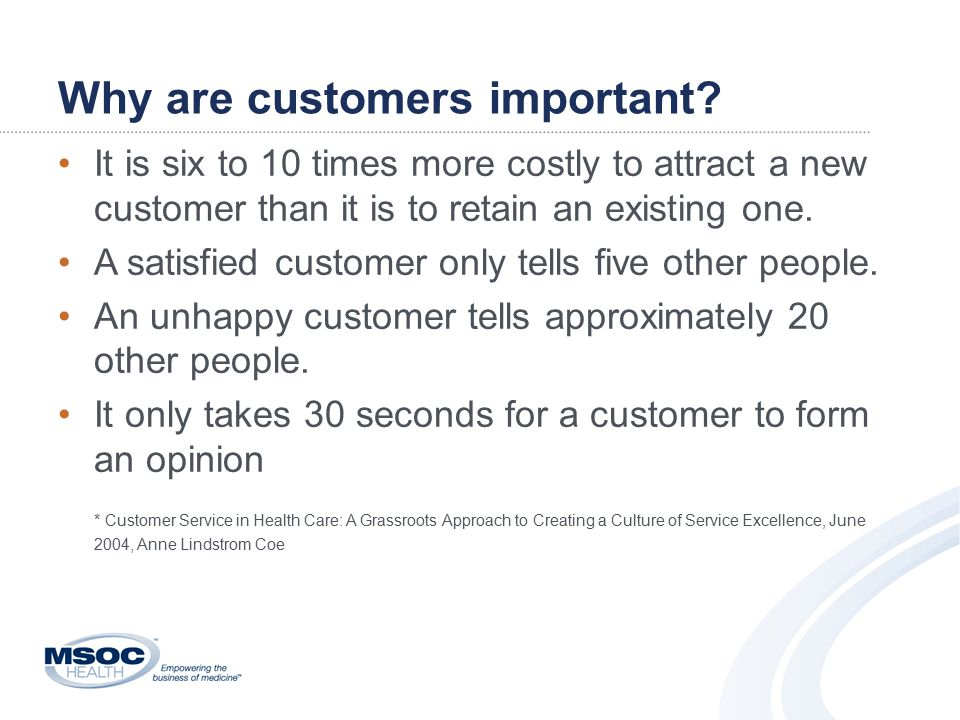 Why are customers important.