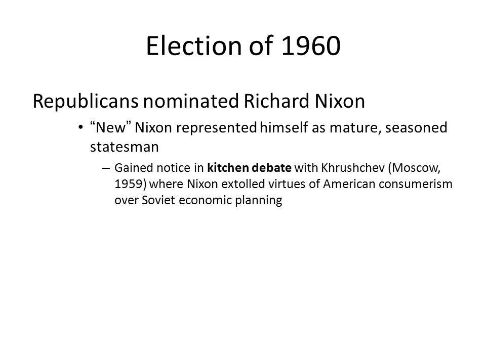 – Democrats nominated John F.Kennedy Senator Lyndon B.
