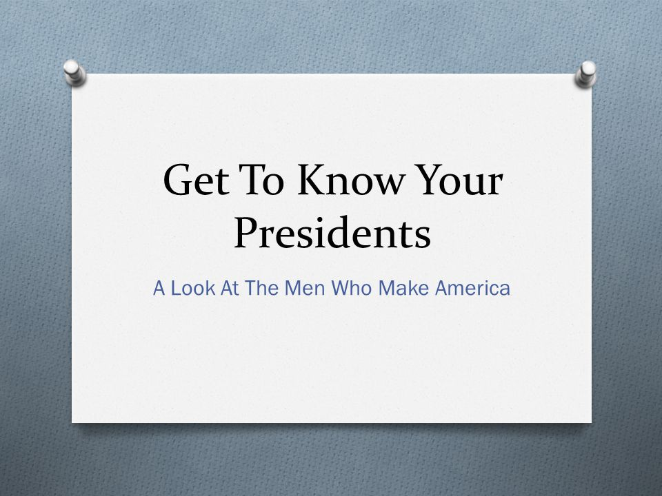 Works Cited: Kelly, Martin.The Everything American Presidents Book.