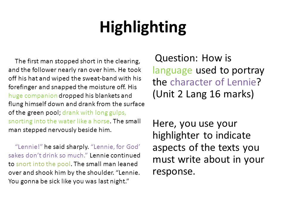 Highlighting Question: How is language used to portray the character of Lennie.