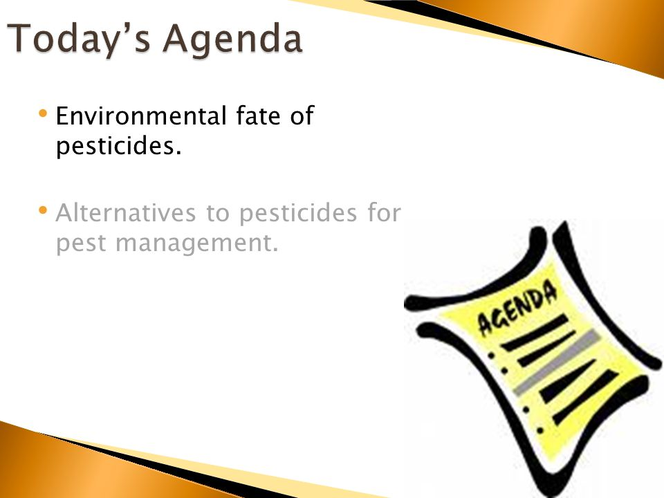 Environmental fate of pesticides. Alternatives to pesticides for pest management.