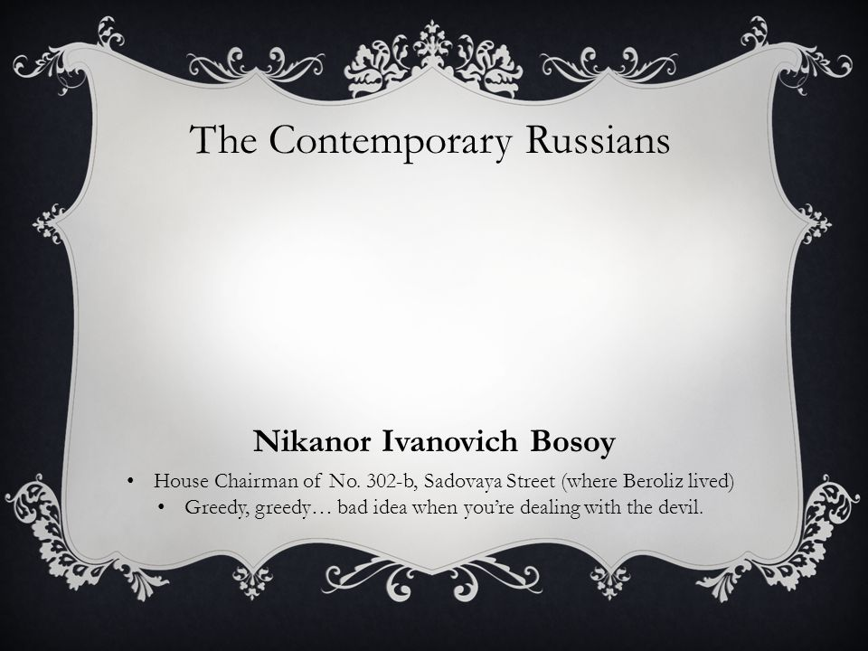 The Contemporary Russians Nikanor Ivanovich Bosoy House Chairman of No.