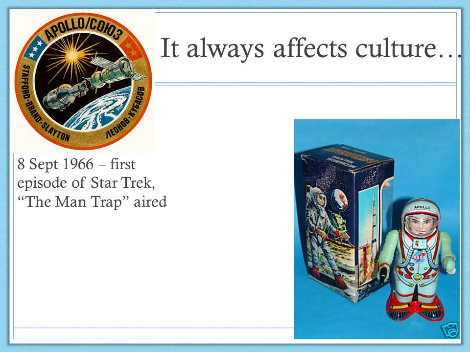 """It always affects culture… 8 Sept 1966 – first episode of Star Trek, """"The Man Trap"""" aired"""