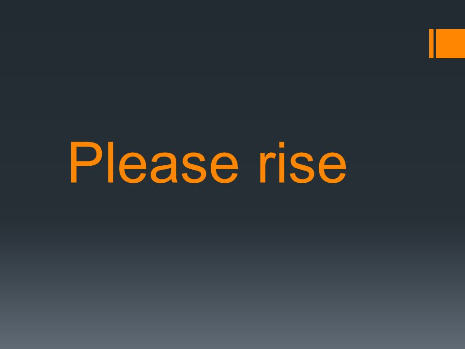 Please rise