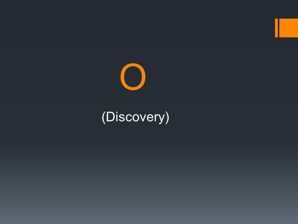 O (Discovery)