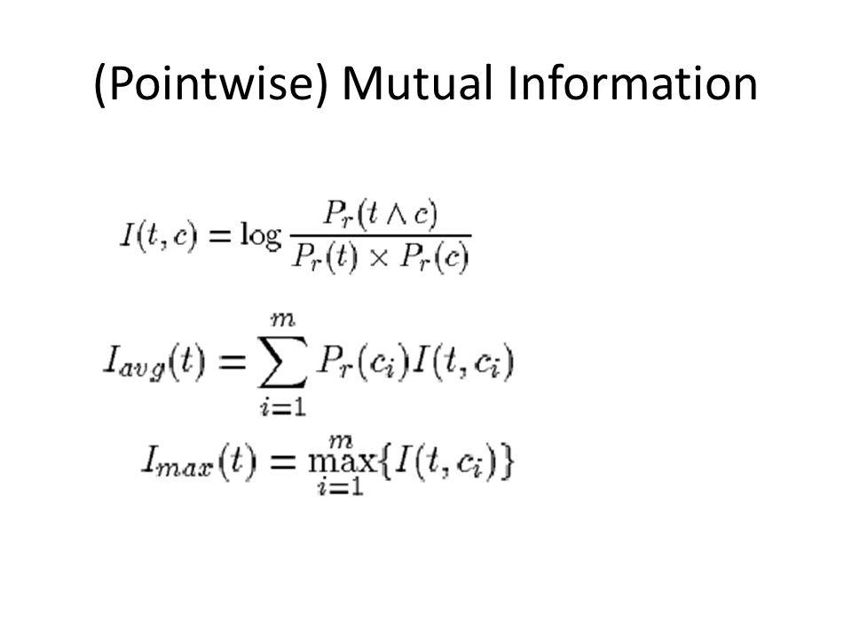(Pointwise) Mutual Information